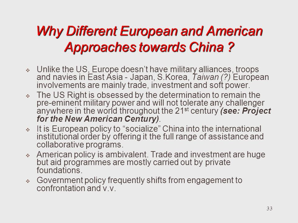 Why Different European and American Approaches towards China