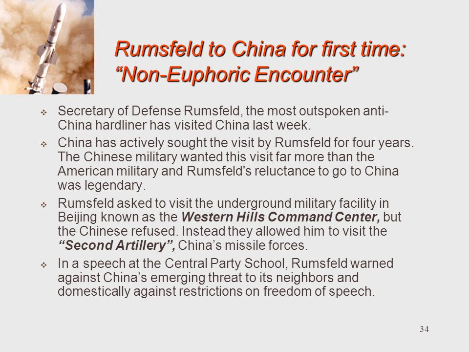 Rumsfeld to China for first time: Non-Euphoric Encounter