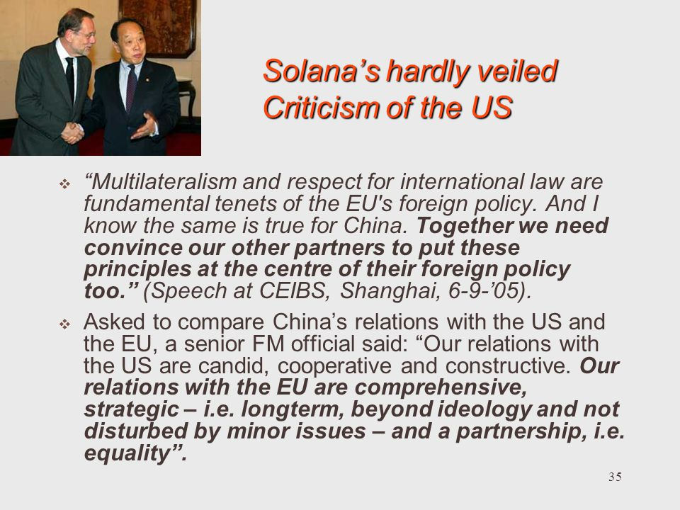 Solana's hardly veiled Criticism of the US