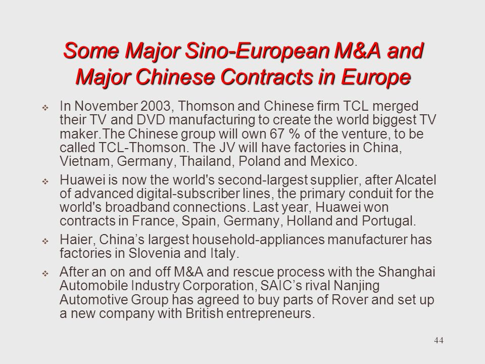 Some Major Sino-European M&A and Major Chinese Contracts in Europe