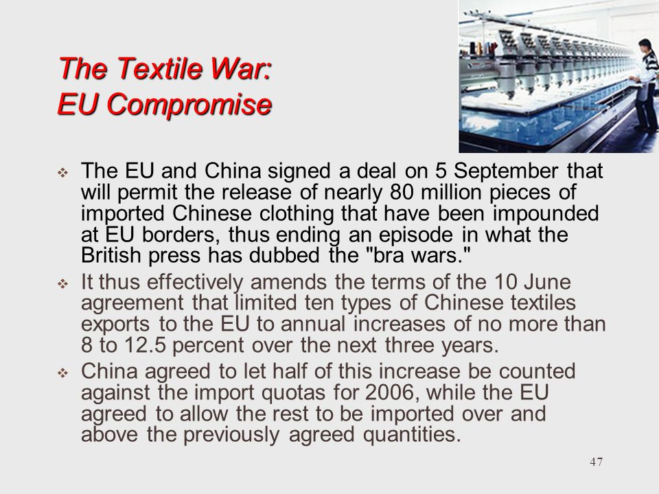 The Textile War: EU Compromise