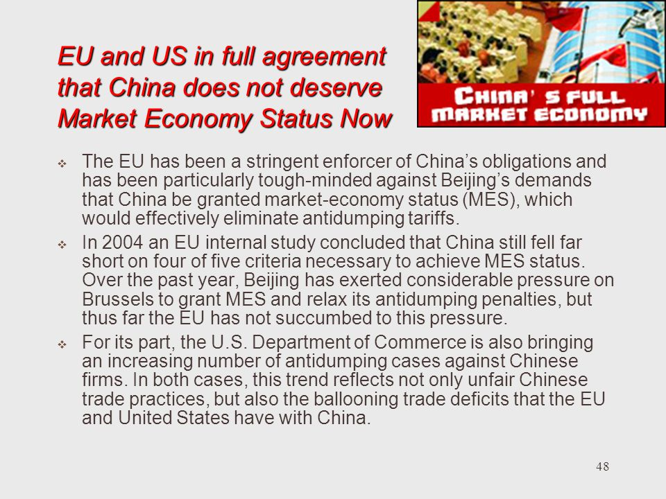EU and US in full agreement that China does not deserve Market Economy Status Now