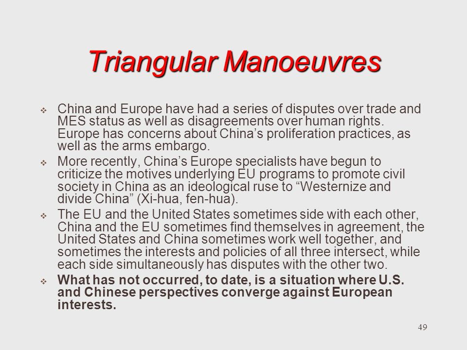 Triangular Manoeuvres
