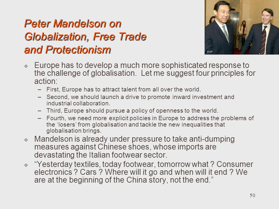 Peter Mandelson on Globalization, Free Trade and Protectionism