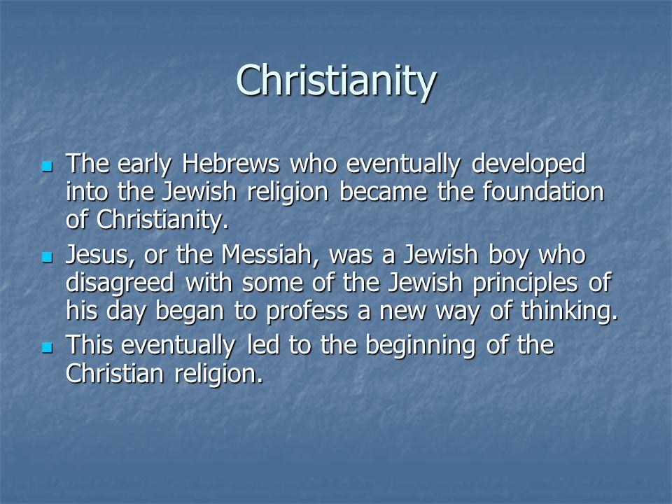 the foundation of christianity from the jewish teacher jesus of nazareth Did jesus of nazareth ever live the historicity of jesus christ jesus christ: the master teacher by wayne jackson.