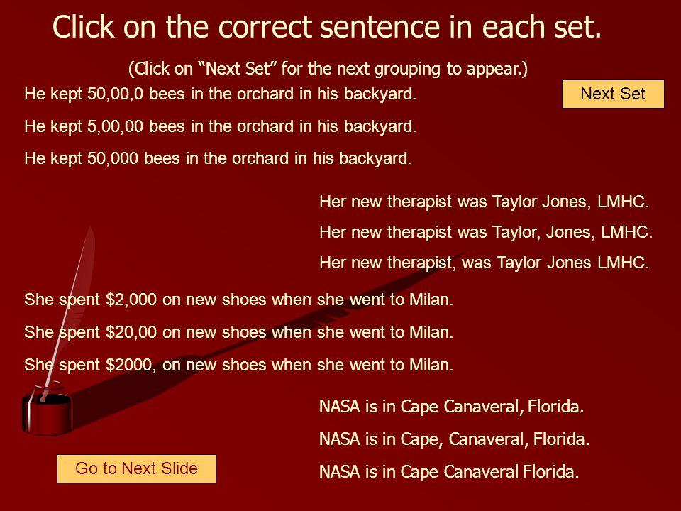 Click on the correct sentence in each set