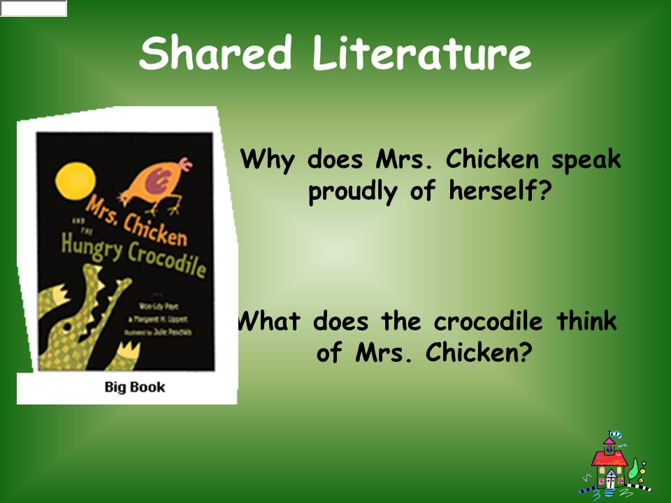 Why does Mrs. Chicken speak proudly of herself