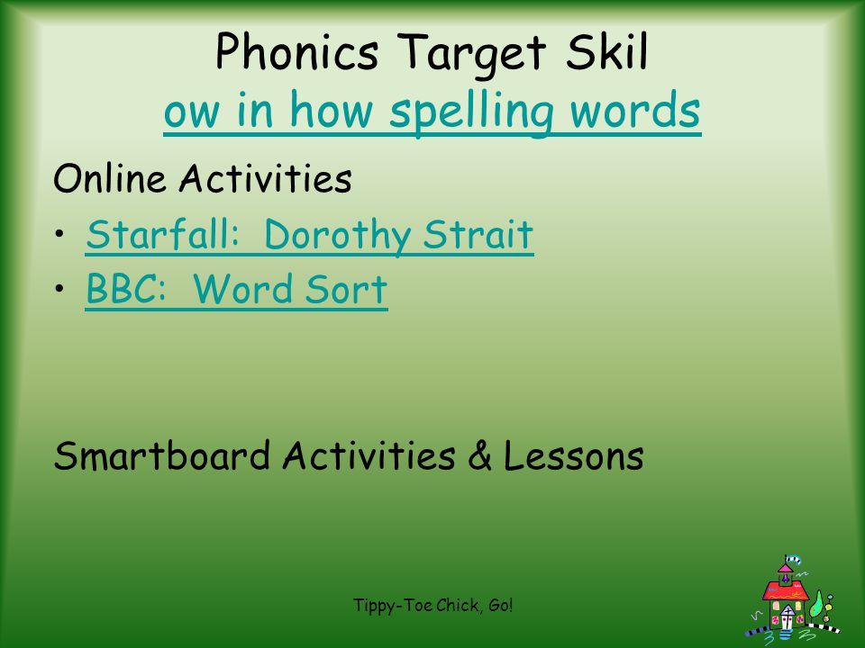 Phonics Target Skil ow in how spelling words