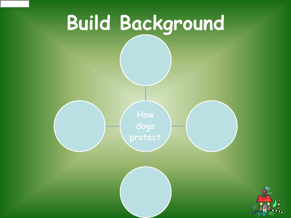 Build Background How dogs protect