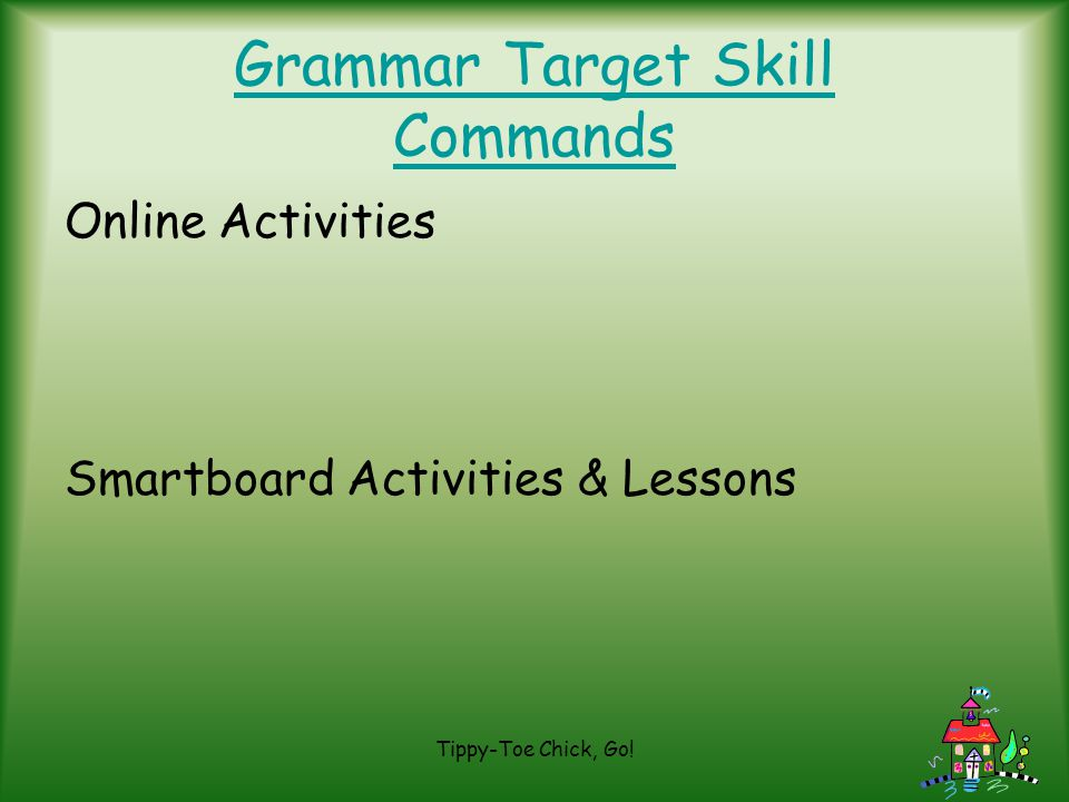 Grammar Target Skill Commands