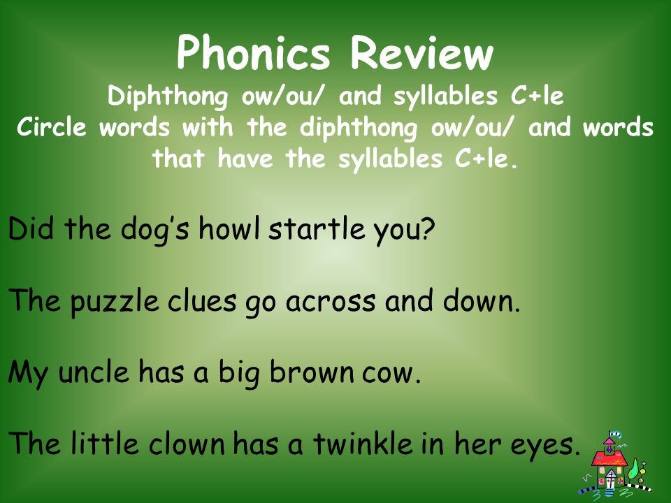 Diphthong ow/ou/ and syllables C+le