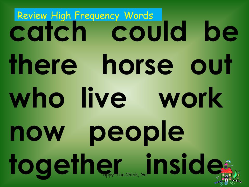 catch could be there horse out who live work now people