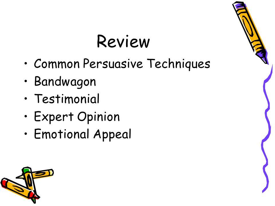 Review Common Persuasive Techniques Bandwagon Testimonial