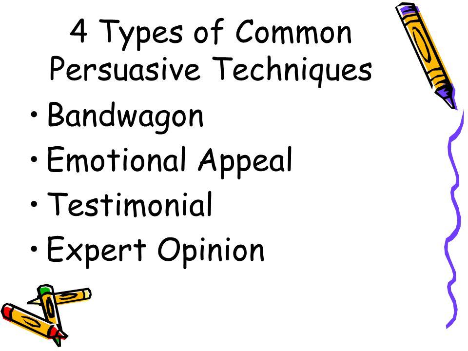 4 Types of Common Persuasive Techniques