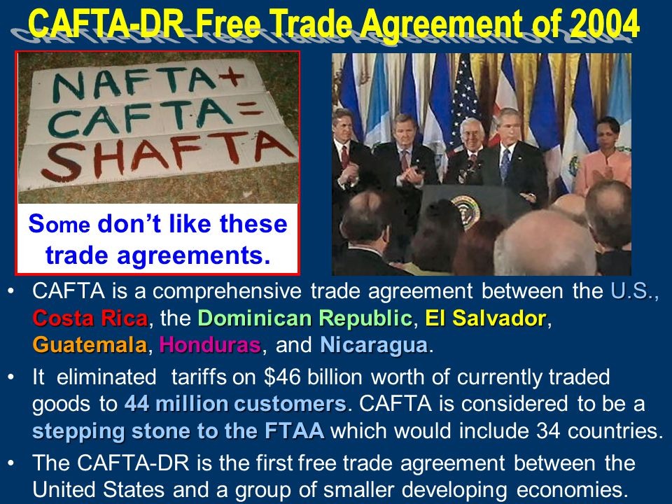 CAFTA-DR Free Trade Agreement of 2004