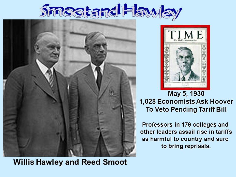 Smoot and Hawley Willis Hawley and Reed Smoot May 5, 1930