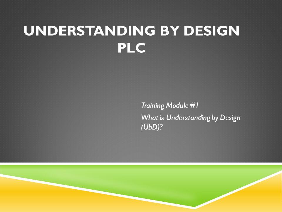Understanding by Design PLC