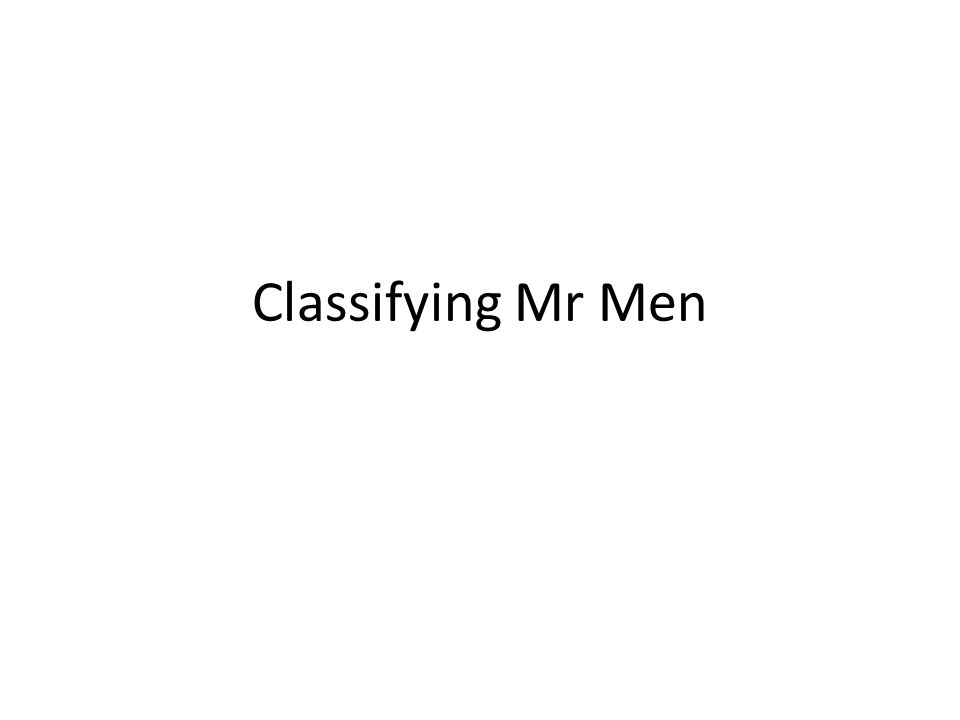 Classifying Mr Men