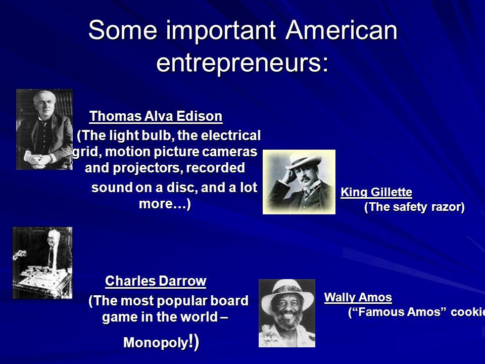 Some important American entrepreneurs: