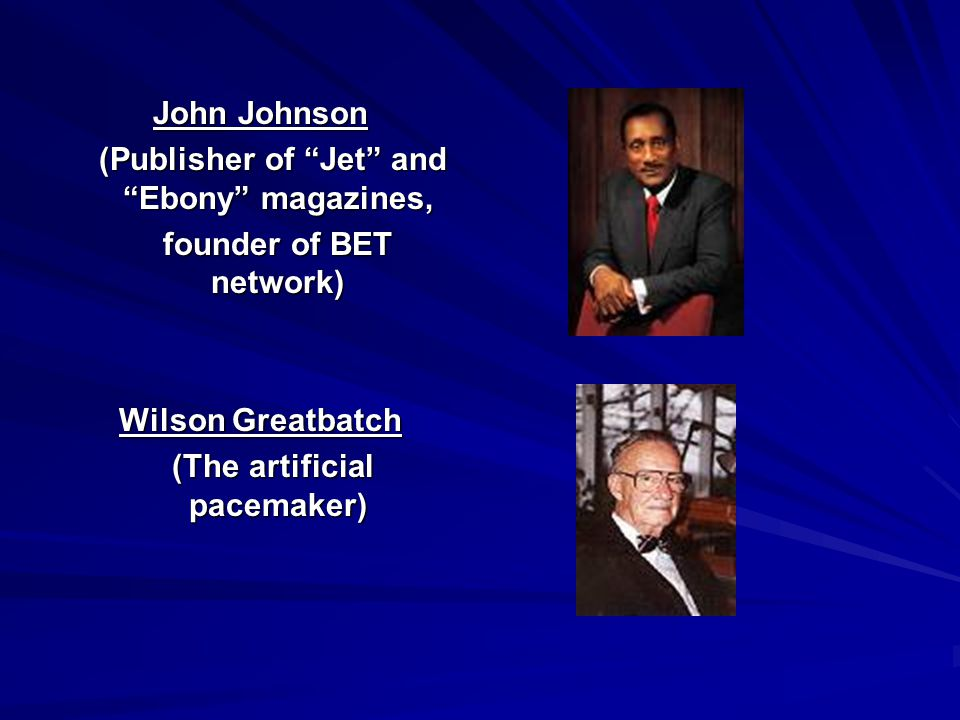 (Publisher of Jet and Ebony magazines, founder of BET network)