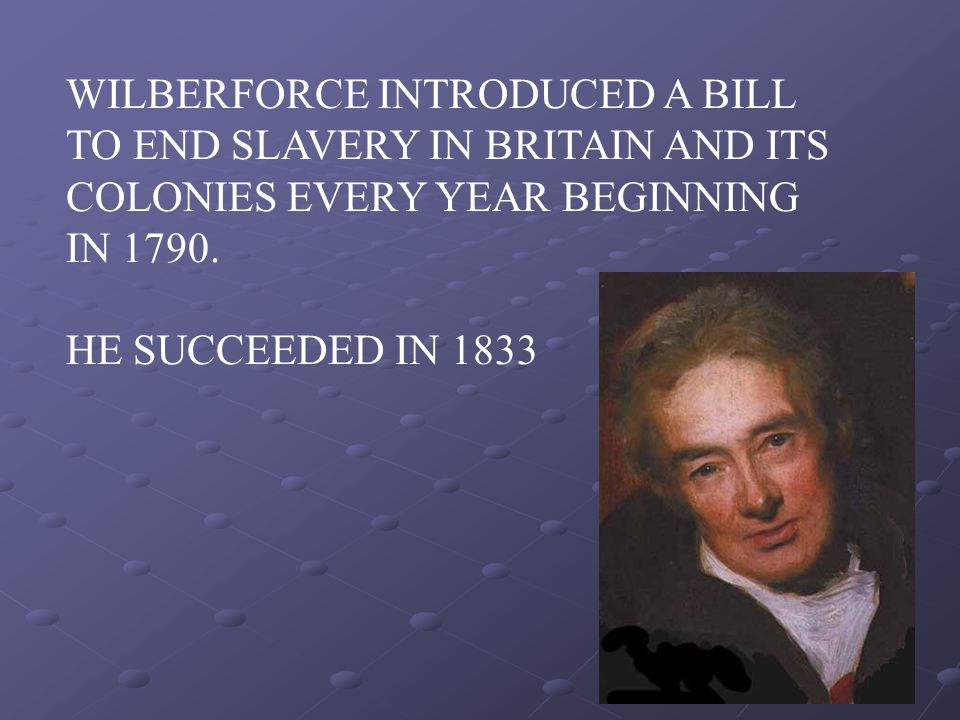WILBERFORCE INTRODUCED A BILL