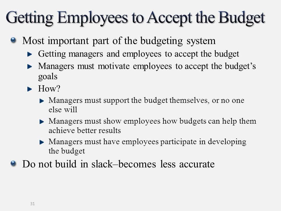 Getting Employees to Accept the Budget