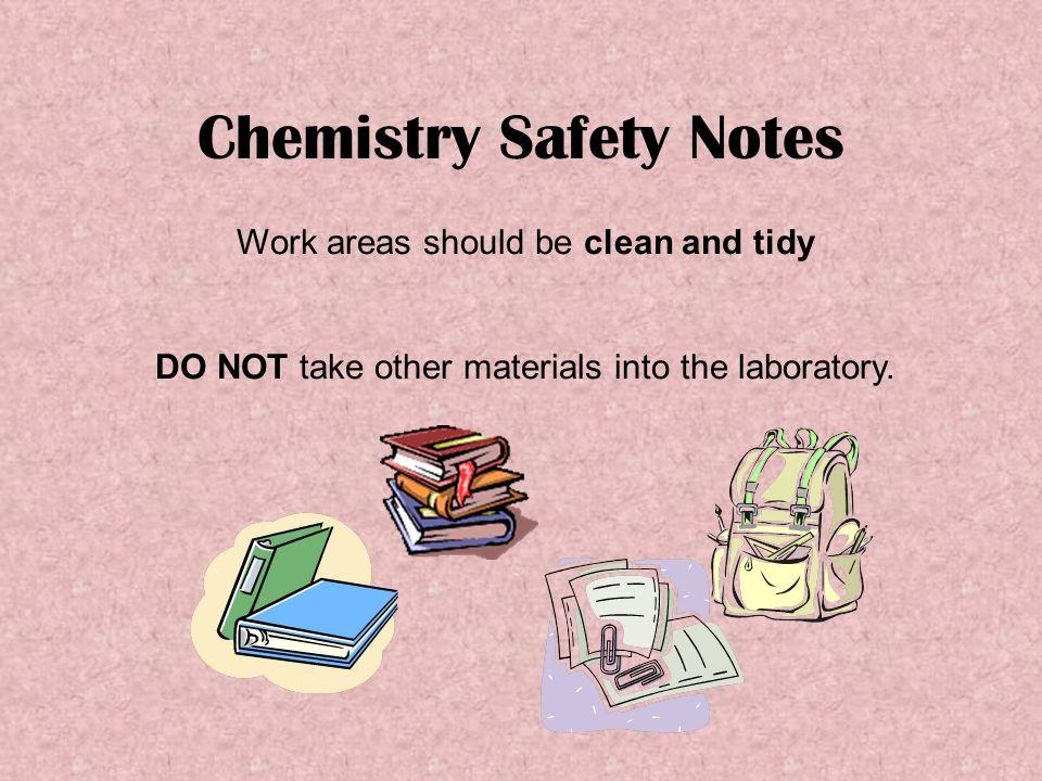 Chemistry Safety Notes