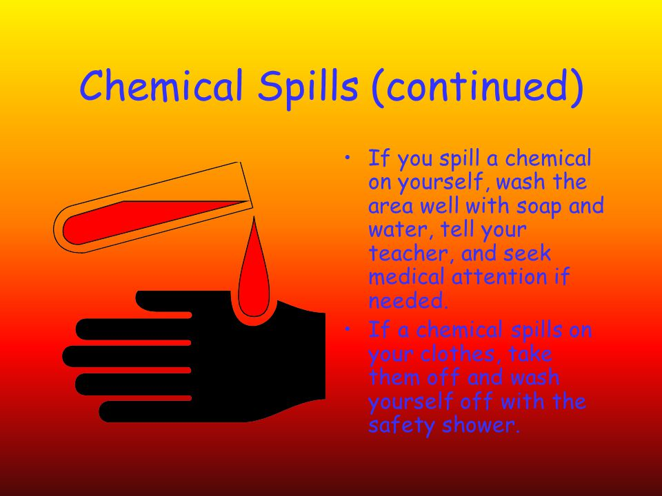 Chemical Spills (continued)