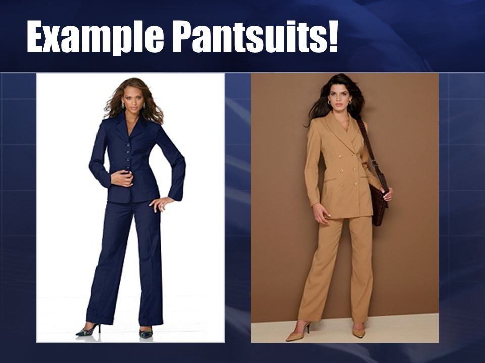 Example Pantsuits!