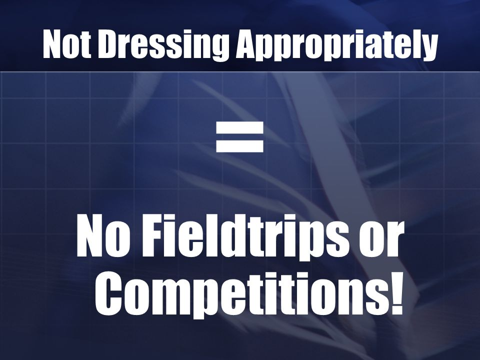 Not Dressing Appropriately