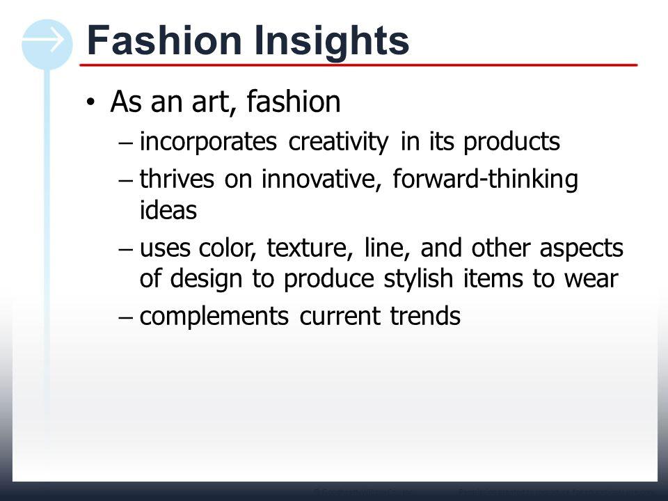 Fashion Insights As an art, fashion