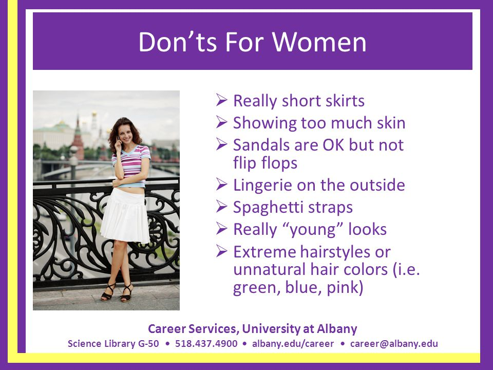 Don'ts For Women Really short skirts Showing too much skin