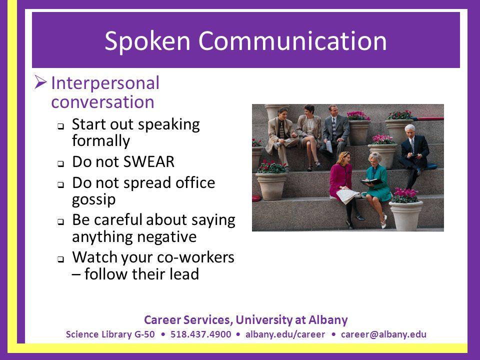 Spoken Communication Interpersonal conversation