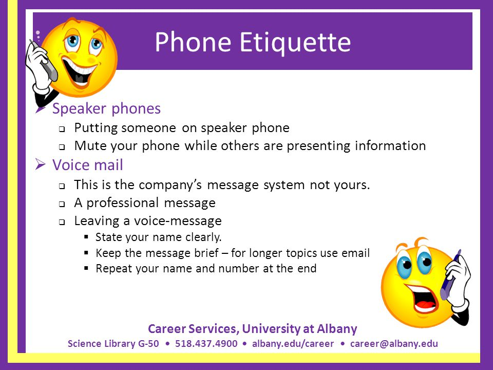 Phone Etiquette Speaker phones Voice mail