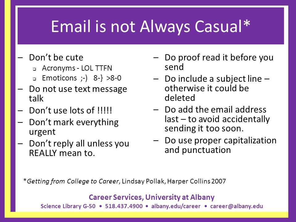 Email is not Always Casual*