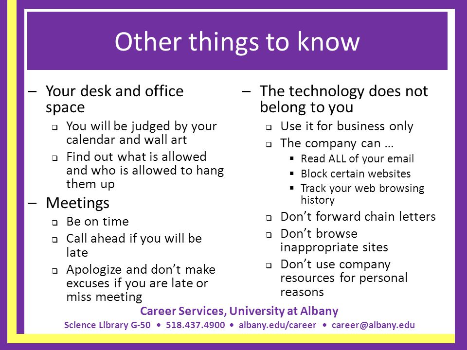 Other things to know Your desk and office space Meetings