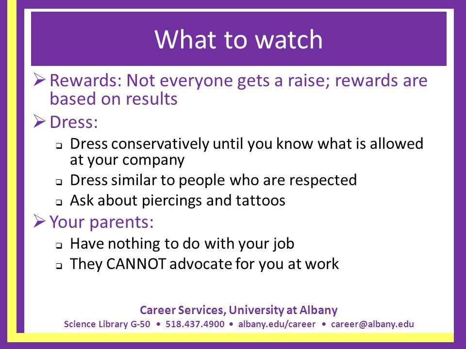 What to watch Rewards: Not everyone gets a raise; rewards are based on results. Dress: