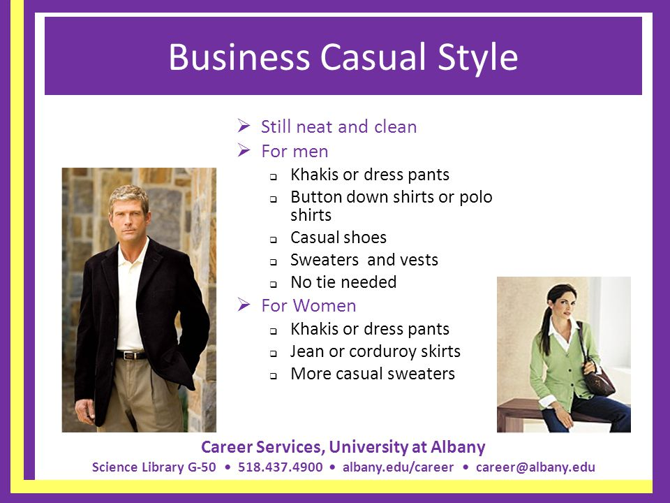 Business Casual Style Still neat and clean For men For Women