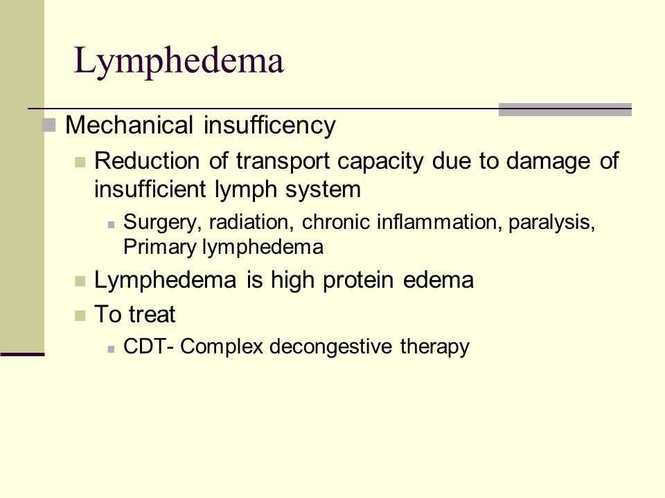 Lymphedema Mechanical insufficency
