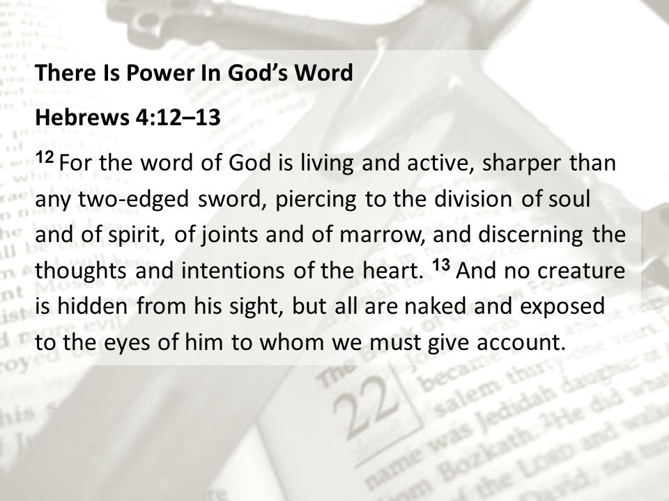 There Is Power In God's Word