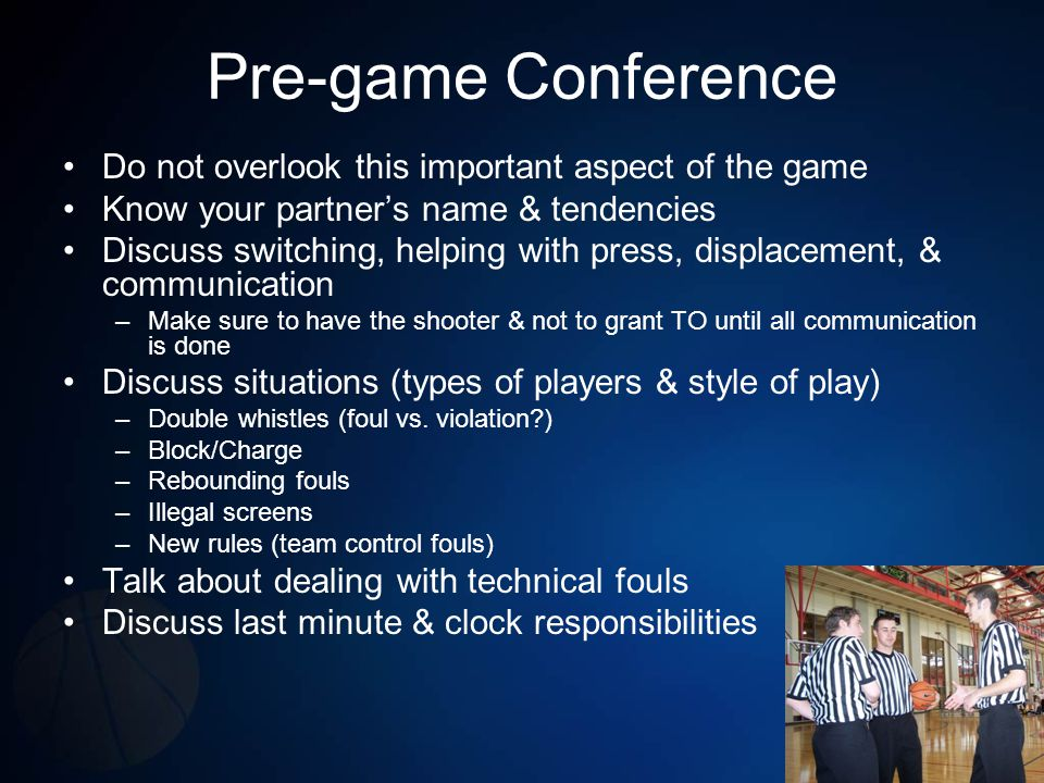Pre-game Conference Do not overlook this important aspect of the game