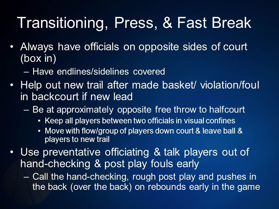 Transitioning, Press, & Fast Break