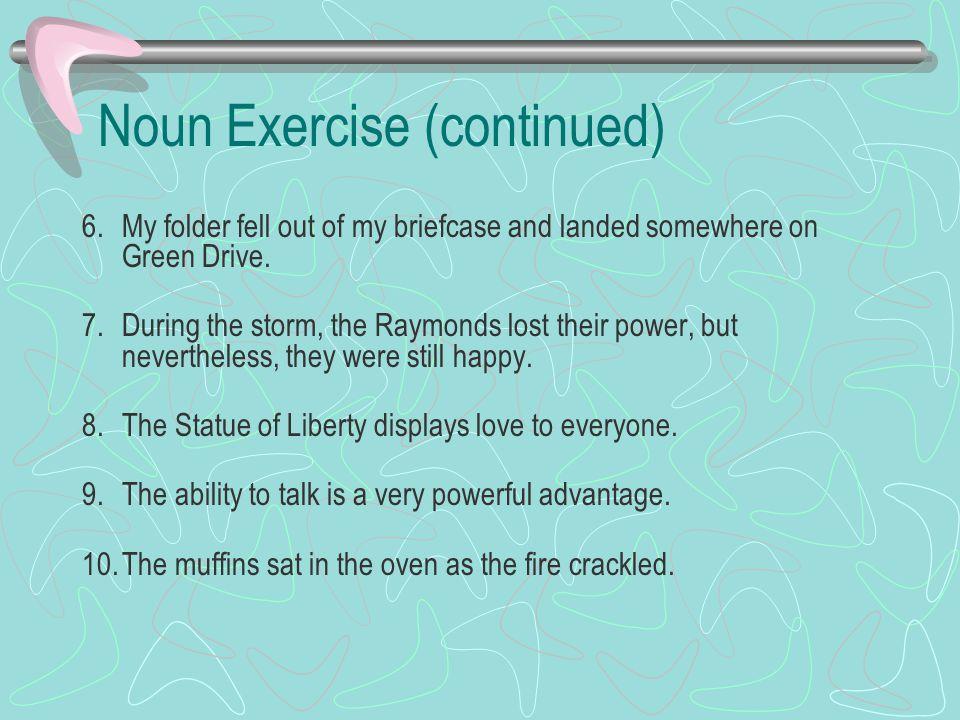 Noun Exercise (continued)