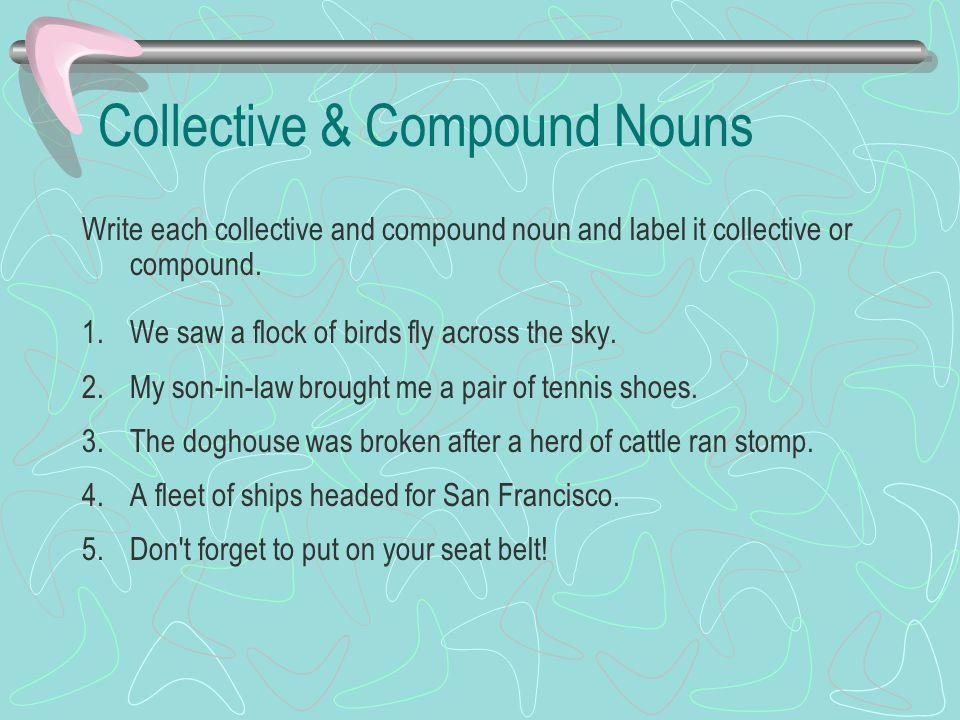 Collective & Compound Nouns