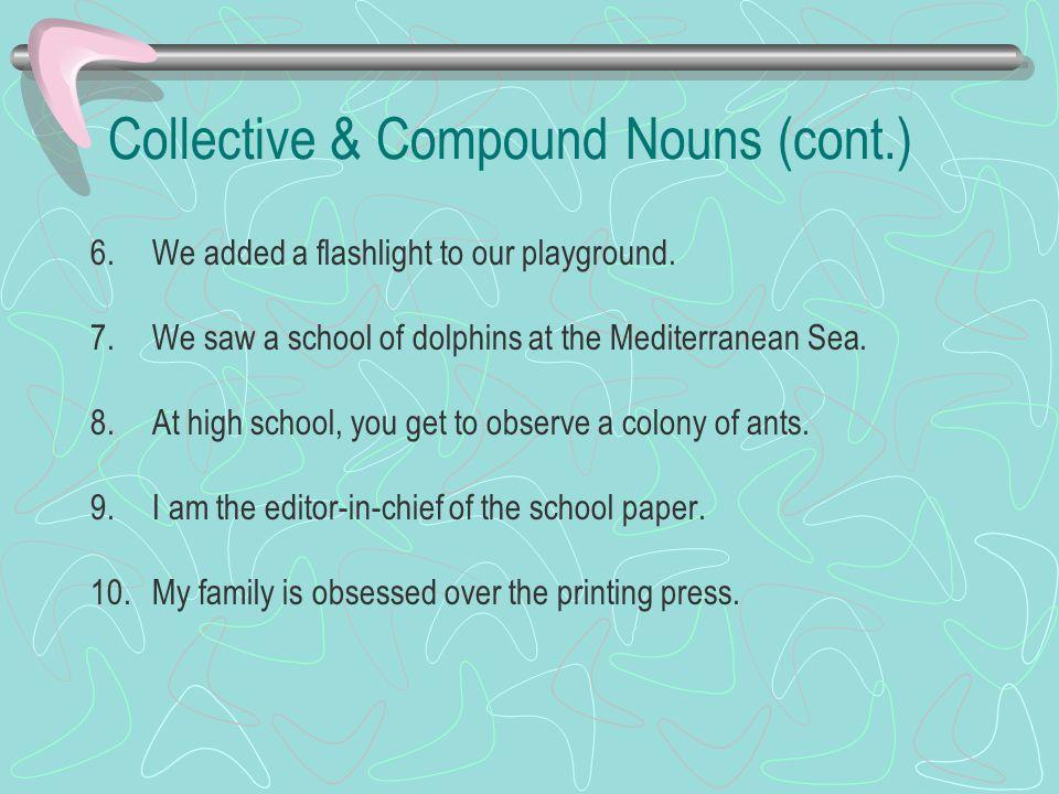 Collective & Compound Nouns (cont.)