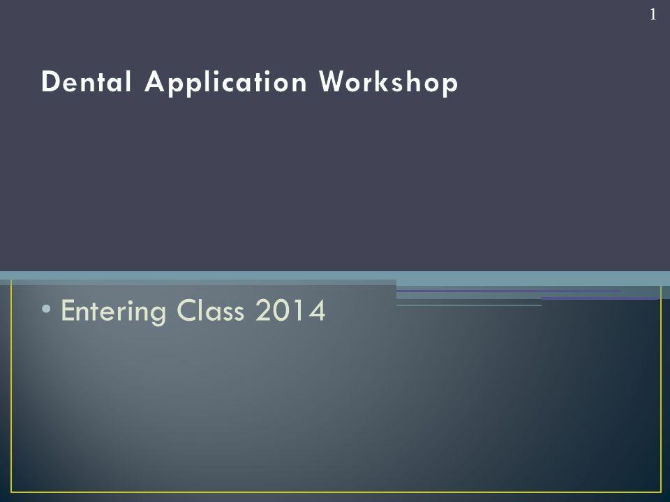 Dental Application Workshop