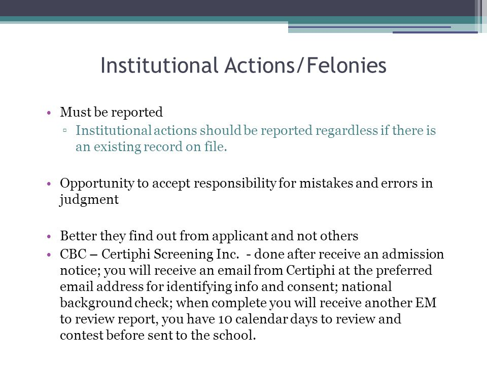 Institutional Actions/Felonies