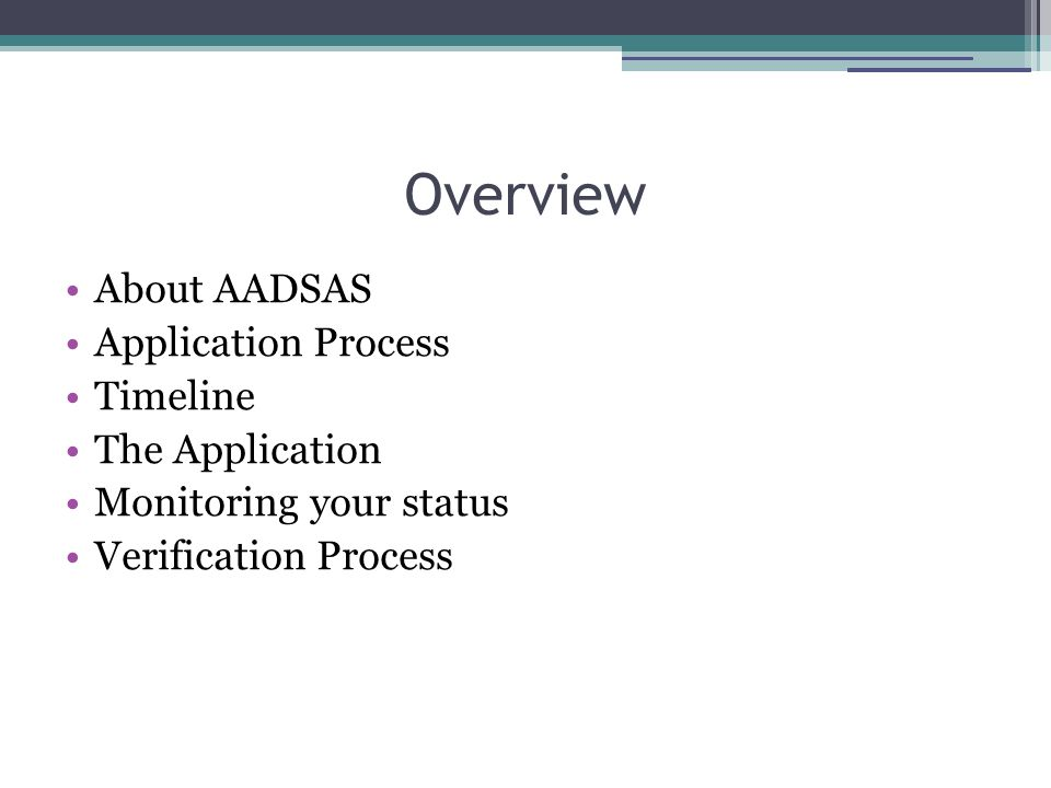 Overview About AADSAS Application Process Timeline The Application