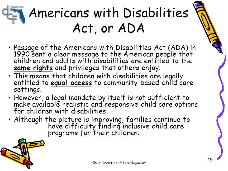Americans with Disabilities Act, or ADA