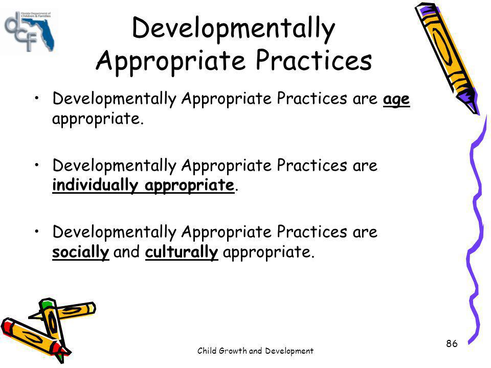 Developmentally Appropriate Practices